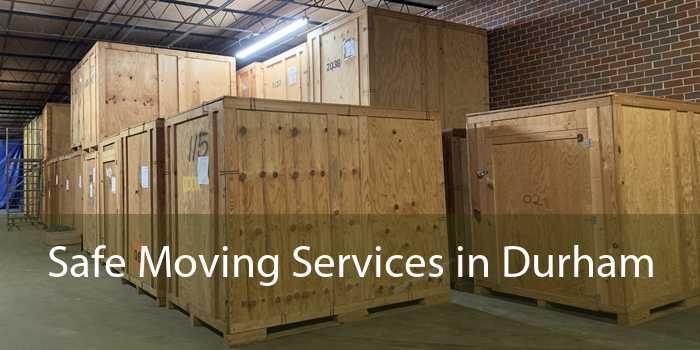 Safe Moving Services in Durham